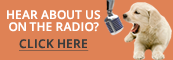 Hear about us on the radio? Click here!